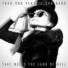 Yoko Ono Take Me to the Land of Hell.jpg