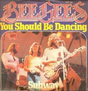You Should Be Dancing 1976 single by Bee Gees