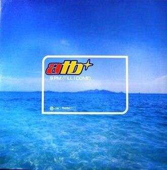 9 PM (Till I Come) - Image: 9 PM (Till I Come) cover