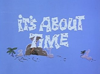 It's About Time (TV series) - Image: Abouttime