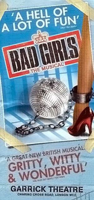 Bad Girls: The Musical - Bad Girls Original Poster
