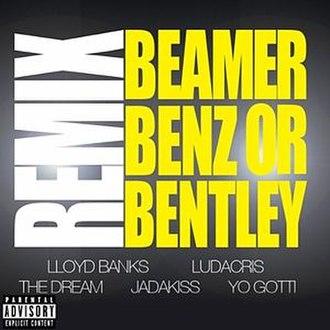 Beamer, Benz, or Bentley - Image: Beamer Benz Bentley Remix
