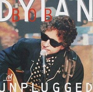 MTV Unplugged (Bob Dylan album) - Image: Bob Dylan MTV Unplugged