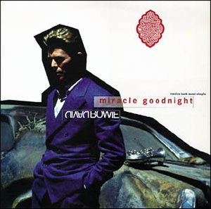 Miracle Goodnight - Image: Bowie Miracle Goodnight