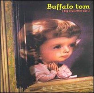 Big Red Letter Day - Image: Buffalo Tom BRLD