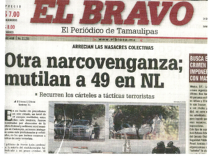 Cadereyta Jiménez massacre - El Bravo newspaper from Matamoros reporting the killings