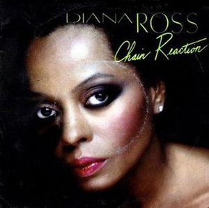 Chain Reaction (Diana Ross song) - Image: Chainreaction
