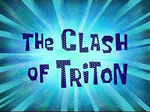 The Clash of Triton - Image: Clashoftriton