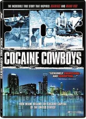 Cocaine Cowboys - Image: Cocainecowboys promo cover