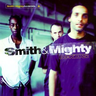 DJ-Kicks: Smith & Mighty - Image: DJ Kicks Smith&Mighty