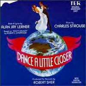 Dance a Little Closer - Original Cast Recording