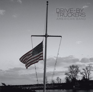 American Band (album) - Image: Drive By Truckers American Band Album Cover