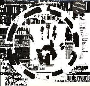 Dubnobasswithmyheadman - Image: Dubnobass vinyl
