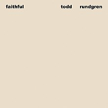 faithful todd rundgren album wikipedia