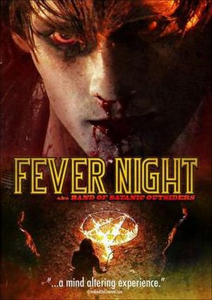 Fever Night aka Band of Satanic Outsiders - Fever Night DVD cover