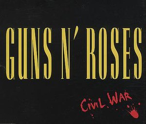 Civil War (song) - Image: Guns n roses civil war s