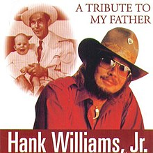 Hank Williams Jr. Tribute to My Father Album Cover.jpg