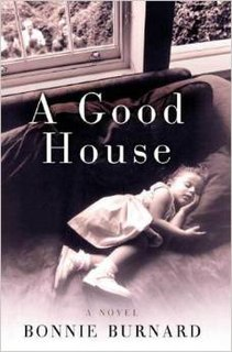 <i>A Good House</i> book by Bonnie Burnard