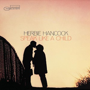 Speak Like a Child (album) - Image: Herbie Hancock Speak Like a Child