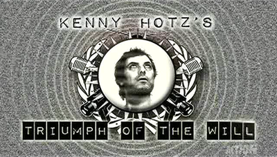 Picture of a TV show: Kenny Hotz's Triumph Of The Will