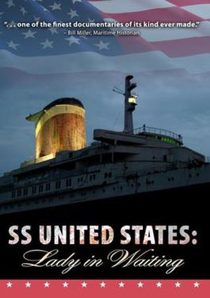 SS United States: Lady in Waiting - Promotional poster for the film.