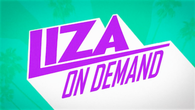 Picture of a TV show: Liza On Demand