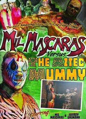 Mil Mascaras vs. the Aztec Mummy - Official movie poster