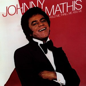 Hold Me, Thrill Me, Kiss Me (Johnny Mathis album) - Image: Mathis Hold