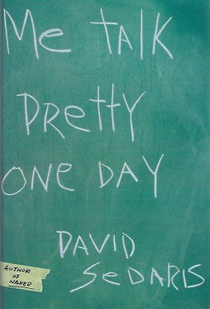 Me Talk Pretty One Day - Paperback cover