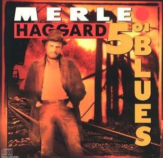 <i>5:01 Blues</i> (album) album by Merle Haggard