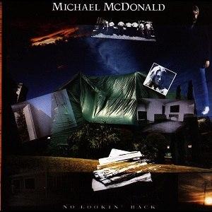 No Lookin' Back - Image: No Lookin' Back (Michael Mc Donald)
