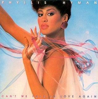 <i>Cant We Fall in Love Again?</i> 1981 studio album by Phyllis Hyman
