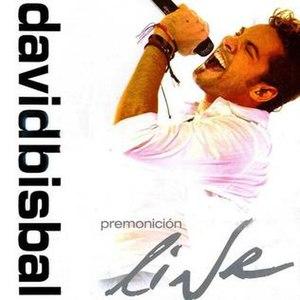 Premonicion-live-david-bisbal