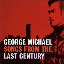 Songs from the Last Century (George Michael album - cover art).jpg