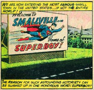 Smallville (comics) fictional place; childhood and adolescent hometown of Superman