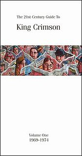 <i>The 21st Century Guide to King Crimson – Volume One – 1969–1974</i> 2004 box set by King Crimson