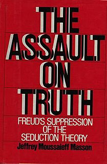 <i>The Assault on Truth</i> book by Jeffrey Masson