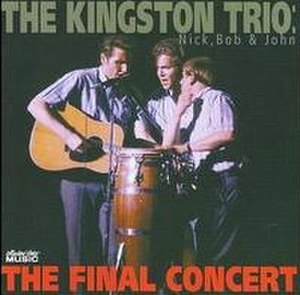 The Final Concert (The Kingston Trio album) - Image: The Final Concert