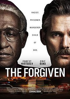 <i>The Forgiven</i> (film) 2017 film directed by Roland Joffé