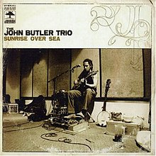 The John Butler Trio-Sunrise Over Sea.jpg