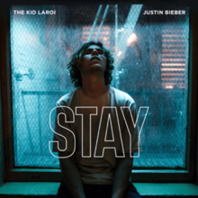 Stay (The Kid Laroi and Justin Bieber song) - Wikipedia
