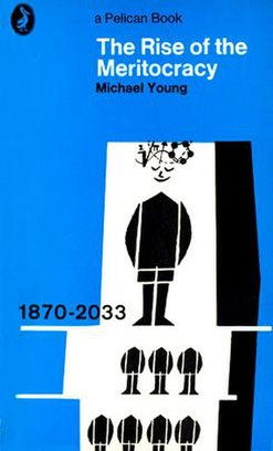 The Rise of the Meritocracy (1967 cover)