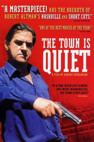 The Town Is Quiet - Image: The Town Is Quiet poster