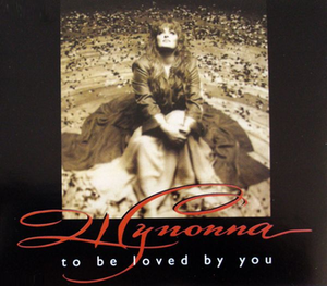 To Be Loved by You - Image: To Be Loved By You Wynonna