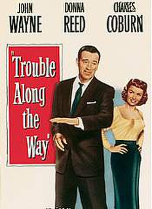 Trouble Along the Way - Image: Trouble Alongthe Way