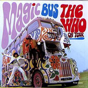 Magic Bus: The Who on Tour - Image: Who bus