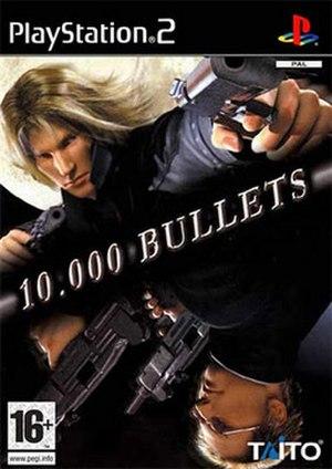 10,000 Bullets - European cover art