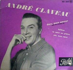 Dors, mon amour - Image: Andre Claveau Dors, mon amour
