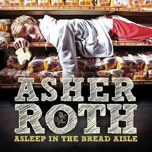 Asleep in the Bread Aisle - Image: Asher Roth AITBA