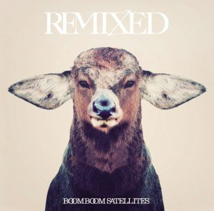 Remixed (Boom Boom Satellites album) - Image: BBS Remixed